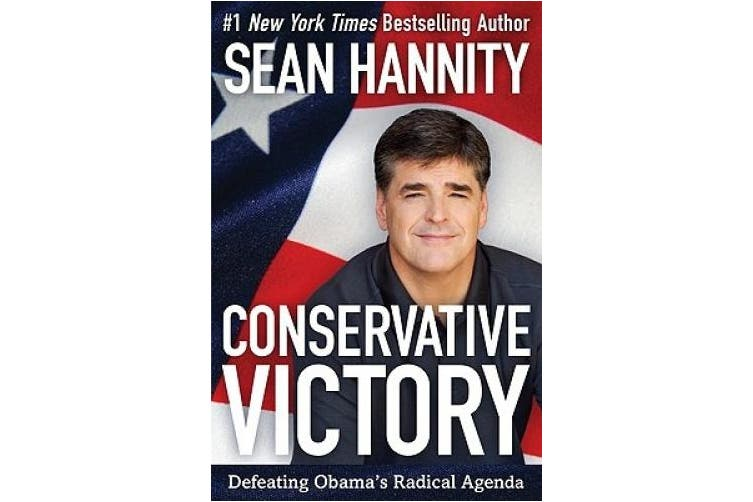 Conservative Victory: Defeating Obama's Radical Agenda