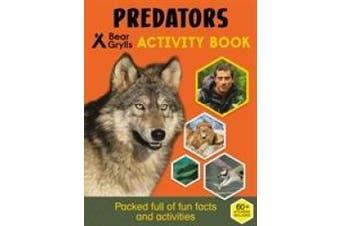 Bear Grylls Sticker Activity: Predators