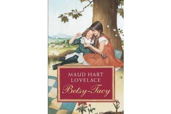 Betsy-Tacy (Betsy-Tacy Books (Paperback))