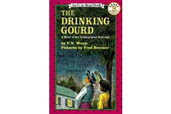The Drinking Gourd: A Story of the Underground Railroad (I Can Read Book S.)