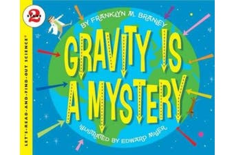Gravity is a Mystery (Lets read & find out science)