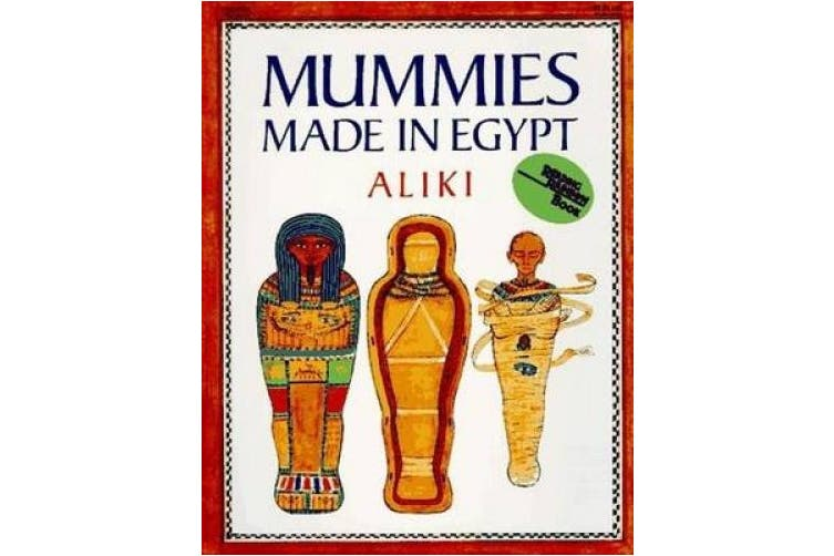Mummies Made in Egypt (A Harper trophy book)