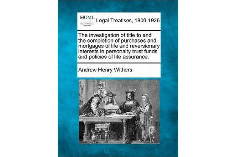 The Investigation of Title to and the Completion of ...