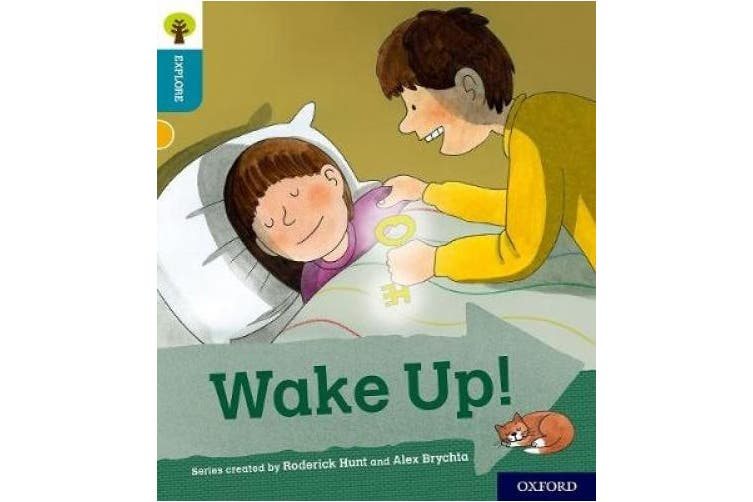 Oxford Reading Tree Explore with Biff, Chip and Kipper: Oxford Level 9: Wake Up! (Oxford Reading Tree Explore with Biff, Chip and Kipper)