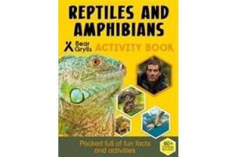 Bear Grylls Sticker Activity: Reptiles & Amphibians (Bear Grylls Activity)