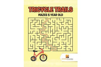Tricycle Trails: Mazes 5-Year-Old
