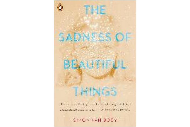 The Sadness Of Beautiful Things: Stories