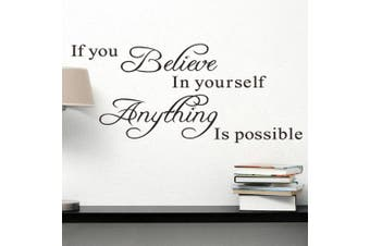 (Reference, If You Believe In Yourself Anything Is Possible) - BIBITIME Sayings Quotes If You Believe In Yourself Anything Is Possible Wall Decal Inspirational Stickers for Classroom Nursery Bedroom Kids Room Decor Home Art Lettering