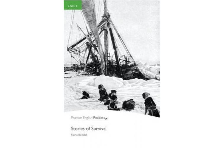 Level 3: Stories of Survival (Pearson English Graded Readers)