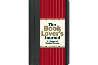 The Book Lover's Journal: My Personal Reading Record