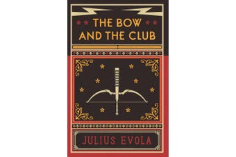 The Bow and the Club