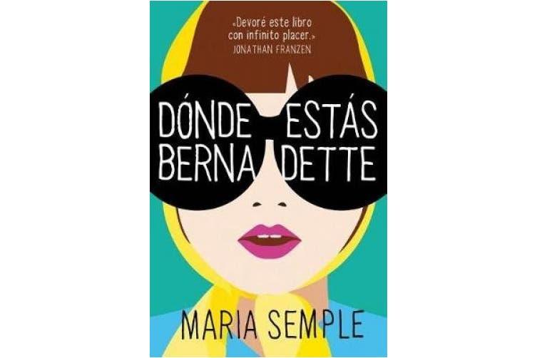 D�nde Est�s, Bernadette / Where'd You Go, Bernardette [Spanish]