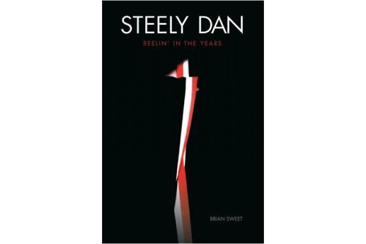 Steely Dan: Reelin' in the Years