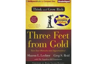 Three Feet from Gold: Turn Your Obstacles Into Opportunities! (Think and Grow Rich (Audio)) [Audio]