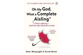 Oh My God, What a Complete Aisling (The Aisling Series)
