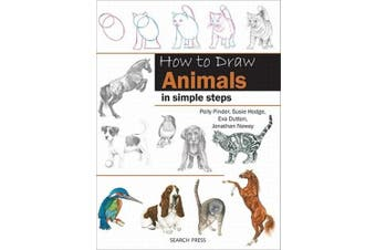 How to Draw: Animals: In Simple Steps (How to Draw)