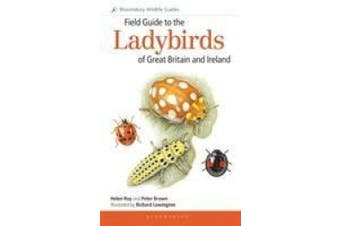 Field Guide to the Ladybirds of Great Britain and Ireland (Field Guides)