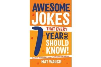 Awesome Jokes That Every 7 Year Old Should Know! (Awesome Jokes)