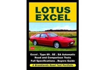 Lotus Excel Road Test Portfolio (Brooklands Books Road Tests Series)
