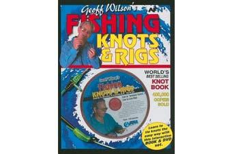 Geoff Wilson's Fishing Knots & Rigs with bonus DVD