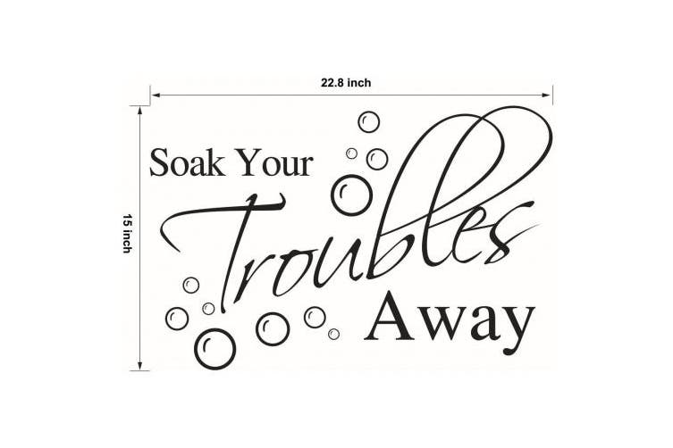 (Soak02) - Lchen Soak Your Troubles Away PVC Wall Sticker Decal Home Bathroom Background Decor Removable …
