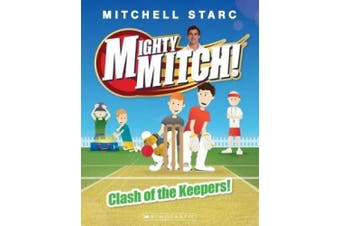 Mighty Mitch! #3: Clash of the Keepers! (Mighty Mitch)