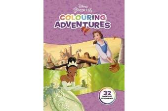 Disney Princess: Colouring Adventures (Disney Disney Princess)