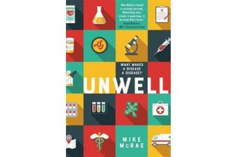 Unwell: What Makes a Disease a Disease?