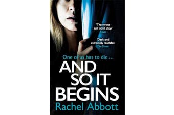 And So It Begins: A brilliant psychological thriller that twists and turns (Stephanie King Book 1)
