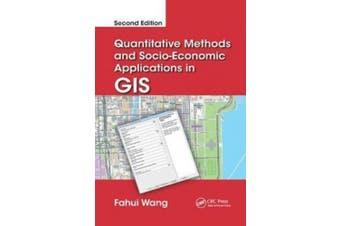Quantitative Methods and Socio-Economic Applications in GIS