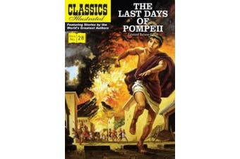 The Last Days of Pompeii (Classics Illustrated)