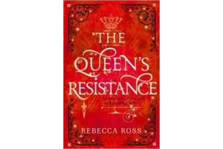 The Queen's Resistance (The Queen's Rising, Book 2) (The Queen's Rising)