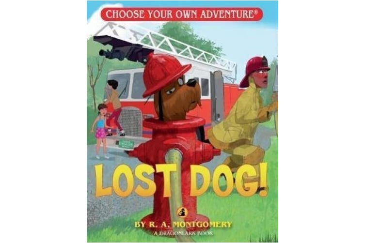 Lost Dog! (Choose Your Own Adventure: Dragonlarks)