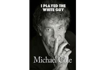 I Played the White Guy