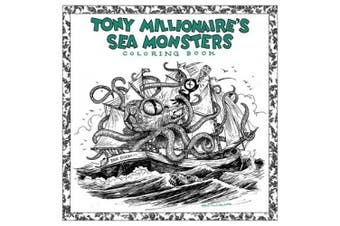 Tony Millionaire's Sea Monsters Coloring Book