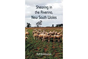 Shearing in the Riverina, New South Wales