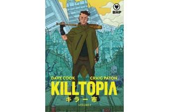 Killtopia Vol 1