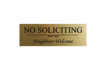 (7.6cm  x 23cm  - Large, Brushed Gold) - Basic NO Soliciting Neighbours Welcome Sign - Brushed Gold Large