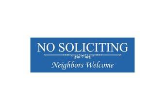 (5.1cm  - 1.3cm  x 18cm  - Medium, Blue) - Basic NO SOLICITING Neighbours Welcome Sign - Blue Medium