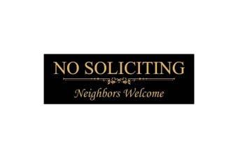 (5.1cm  - 1.3cm  x 18cm  - Medium, Black / Gold) - Basic NO SOLICITING Neighbours Welcome Sign - Black / Gold Medium