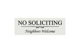 (7.6cm  x 23cm  - Large, Lt Gray) - Basic NO SOLICITING Neighbours Welcome Sign - Lt Grey Large