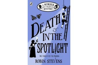 Death in the Spotlight: A Murder Most Unladylike Mystery (Murder Most Unladylike Mystery)