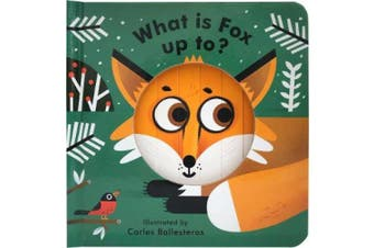 What Is Fox Up To? (Little Faces) [Board book]
