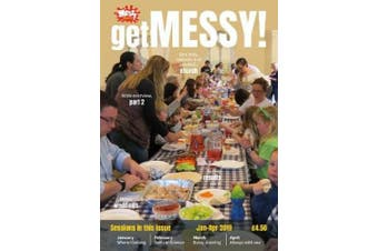 Get Messy! January-April 2019: Session material, news, stories and inspiration for the Messy Church community (Get Messy!)