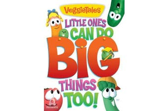 Veggie Tales: Little Ones Can Do Big Things Too!