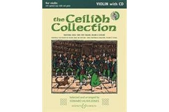 The Ceilidh Collection (New Edition): Violin with opt. Easy Violin and Guitar