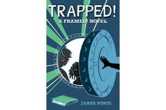 Trapped! (Framed!)