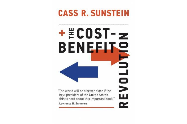 The Cost-Benefit Revolution (The Cost-Benefit Revolution)
