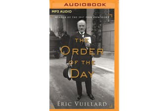 The Order of the Day [Audio]