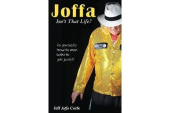 Joffa: Isn't That Life?